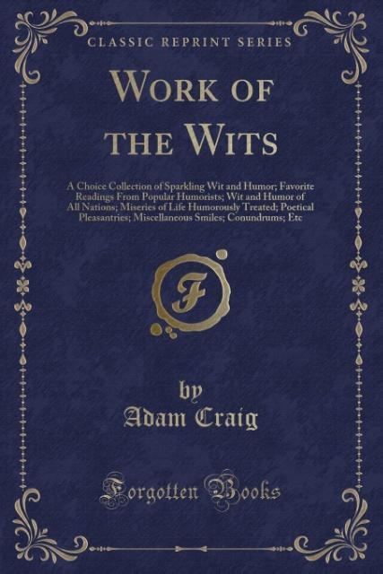 Work of the Wits als Taschenbuch von Adam Craig