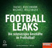 Football Leaks: Die schmutzigen Geschäfte im Profifußball - Ein SPIEGEL-Hörbuch