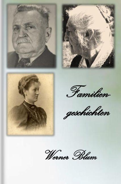 Familiengeschichten als Buch