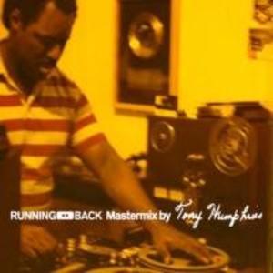 Running Back Mastermix By Tony Humphries