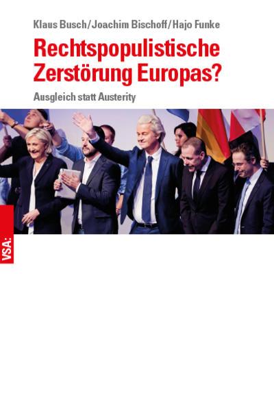 Rechtspopulistische Zerstörung Europas? als Buc...