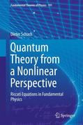 Quantum Theory from a Nonlinear Perspective