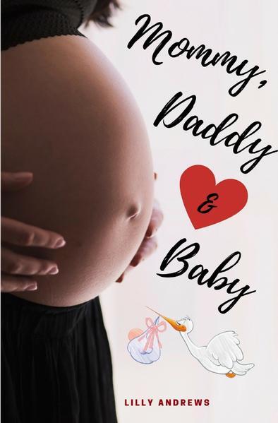 Mommy, Daddy & Baby als Buch (kartoniert)