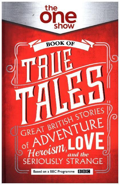 One Show Book of True Tales als Buch von
