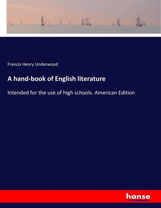 A hand-book of English literature als Buch von ...