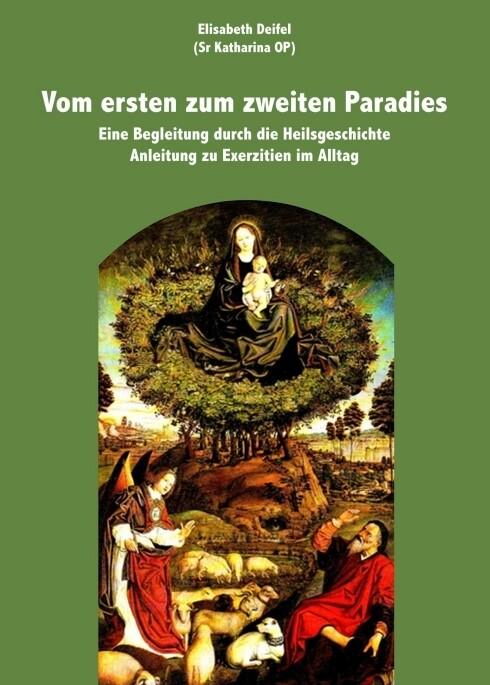 Vom ersten zum zweiten Paradies als Buch von El...