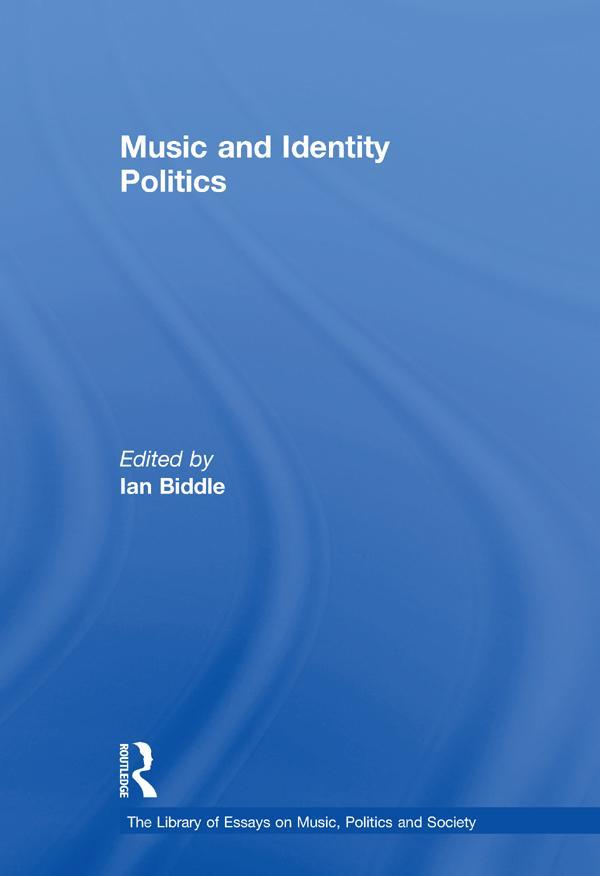 Music and Identity Politics als eBook Download von
