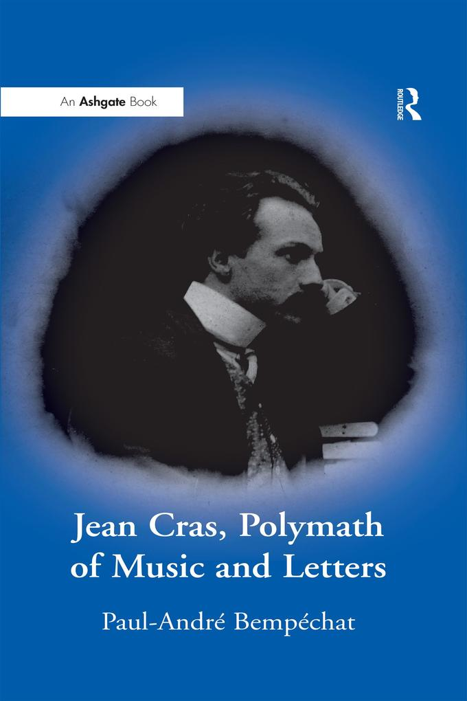 &quote;Jean Cras, Polymath of Music and Letters...