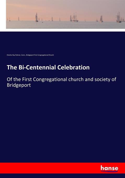 The Bi-Centennial Celebration als Buch von Char...