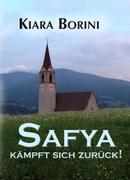 Safya kämpft sich zurück!