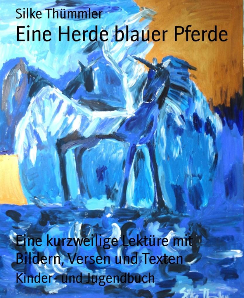 Eine Herde blauer Pferde als eBook Download von...
