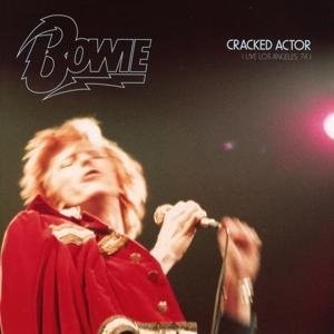 Cracked Actor (Live Los Angeles ´74)