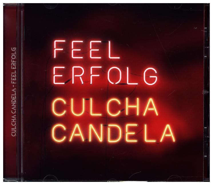 Culcha Candela; Feel Erfolg als CD