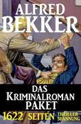 1622 Seiten Thriller Spannung - Das Kriminalroman Paket
