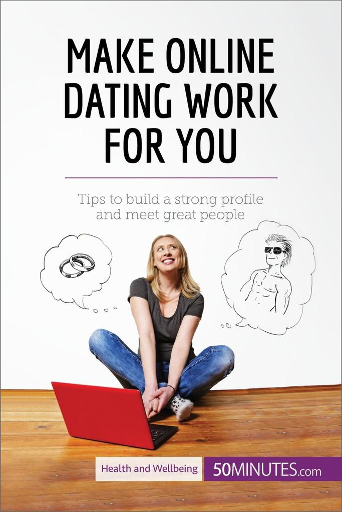 Make Online Dating Work for You als eBook Downl...