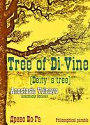 The tree of Di-Vine (Deity`s tree)