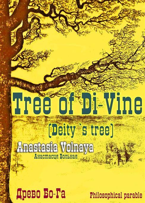 The tree of Di-Vine (Deity`s tree) als eBook