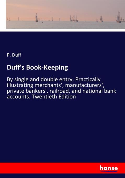 Duff´s Book-Keeping als Buch von P. Duff