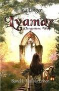 Linger, I: Lyamar - Vergessene Welt / Lyamar - Vergessene We