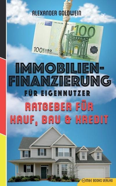 Immobilienfinanzierung für Eigennutzer als Tasc...