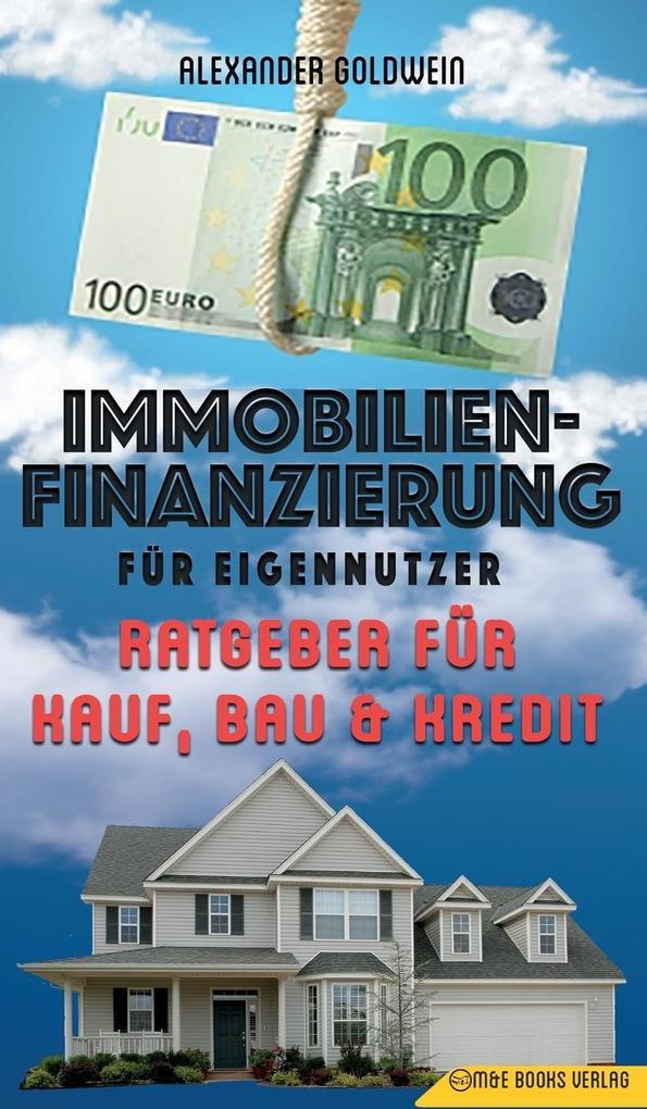 Immobilienfinanzierung für Eigennutzer als Buch...