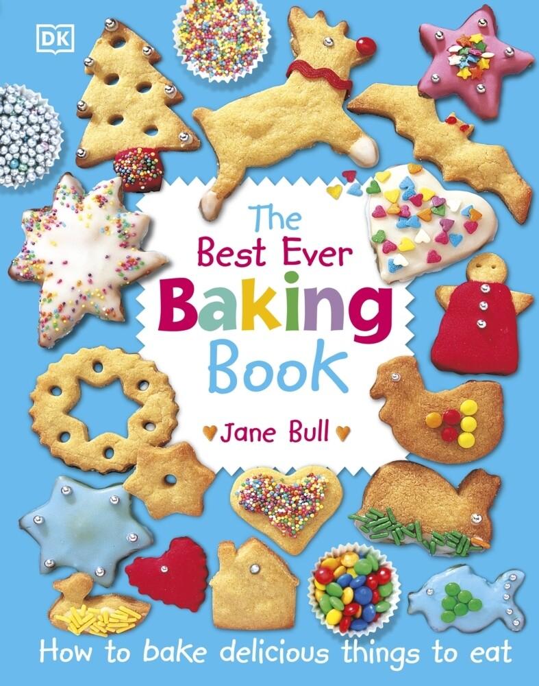 The Best Ever Baking Book als Buch von Jane Bull
