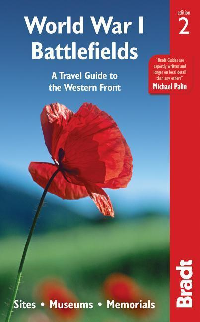 World War I Battlefields: A Travel Guide to the...