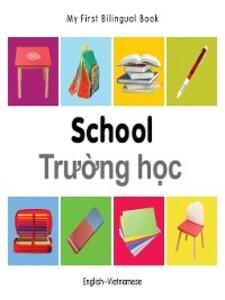 My First Bilingual Book–School (English&#...