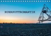Ruhrpottromantik (Tischkalender 2018 DIN A5 quer)