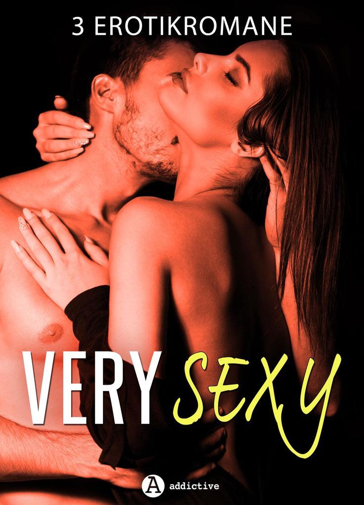 Very Sexy - 3 Erotikromane als eBook