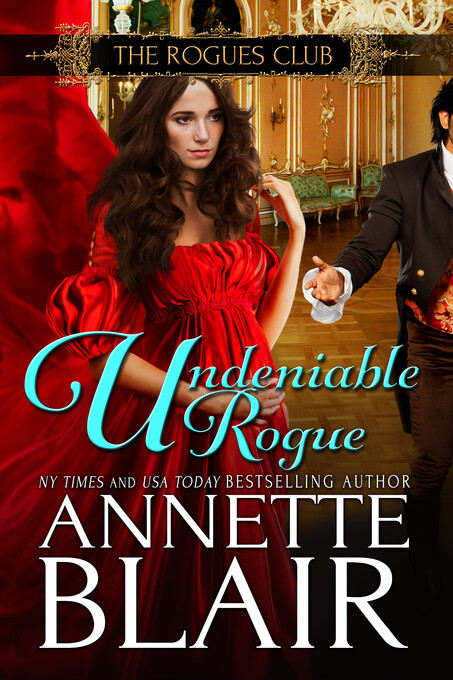 Undeniable Rogue,(The Rogues Club: Book One) al...