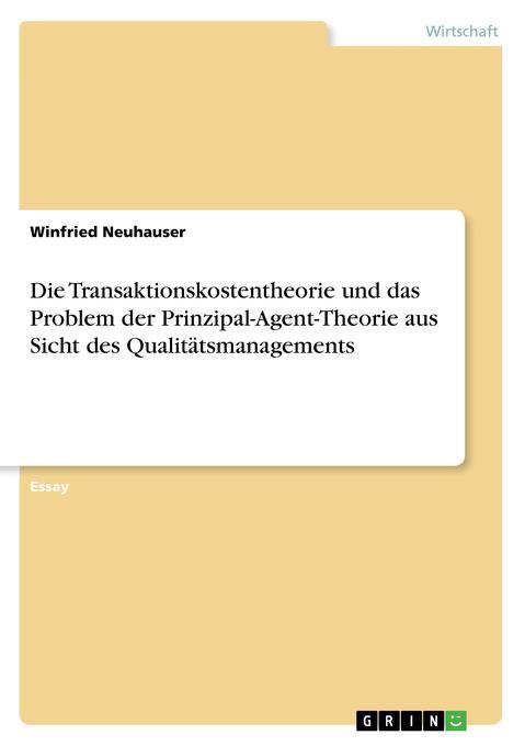 Die Transaktionskostentheorie und das Problem d...