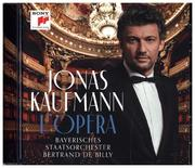 Jonas Kaufmann, L'Opéra