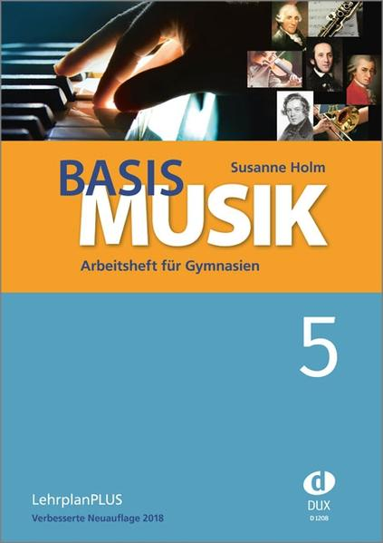 Basis Musik 5. LehrplanPLUS Bayern neu als Buch...