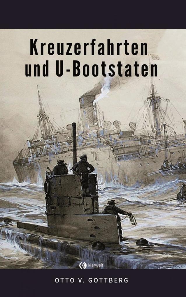 Kreuzerfahrten und U-Bootstaten als eBook epub