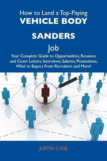 How to Land a Top-Paying Vehicle body sanders J...
