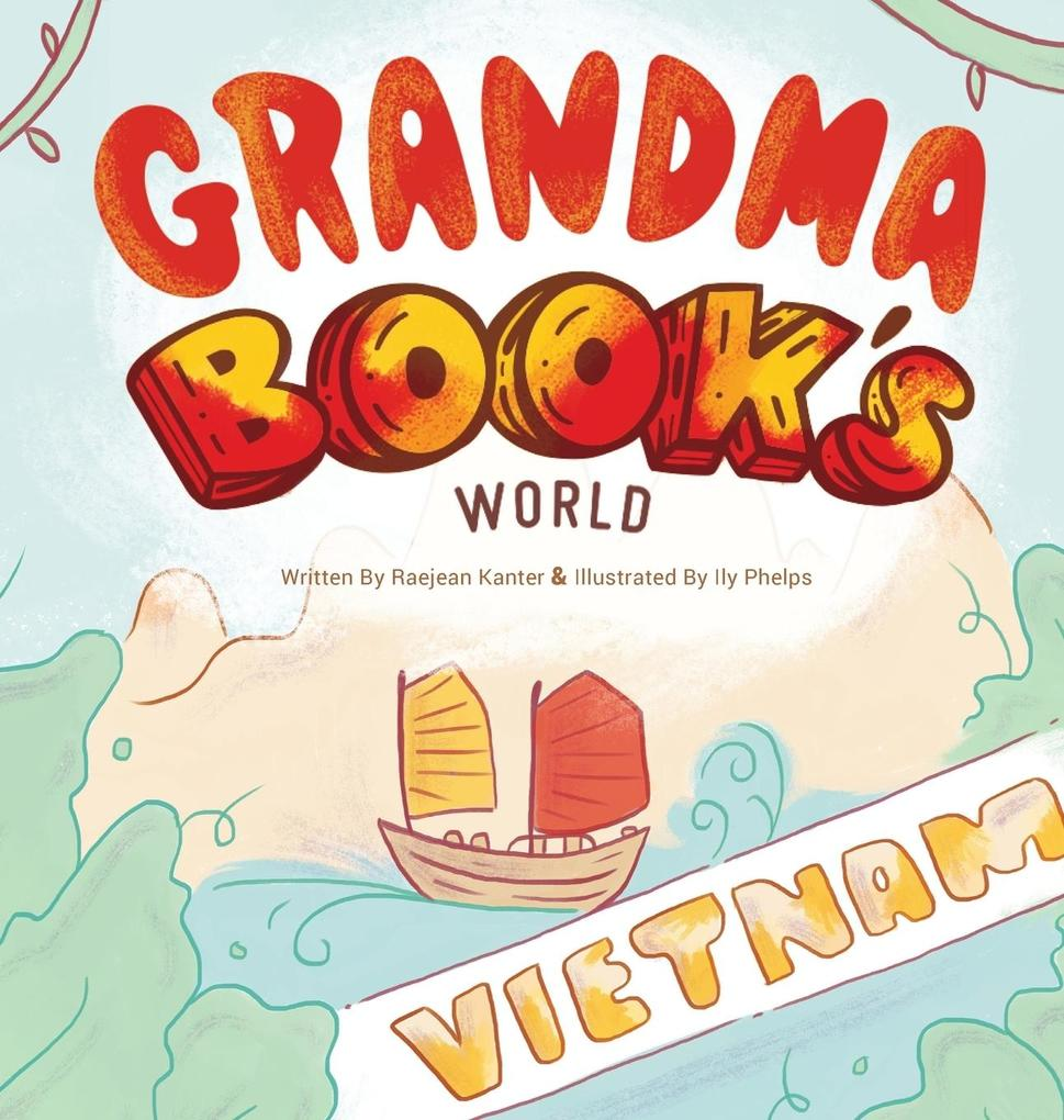 Grandma Book´s World als Buch von Raejean Kanter