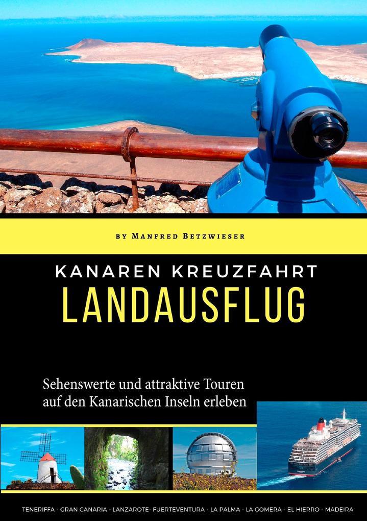Kanaren Kreuzfahrt als Buch von Manfred Betzwieser