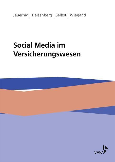 Social Media im Versicherungswesen als Buch von...