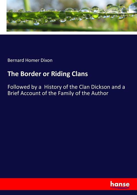 The Border or Riding Clans als Buch von Bernard...