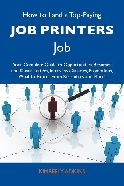 How to Land a Top-Paying Job printers Job: Your...