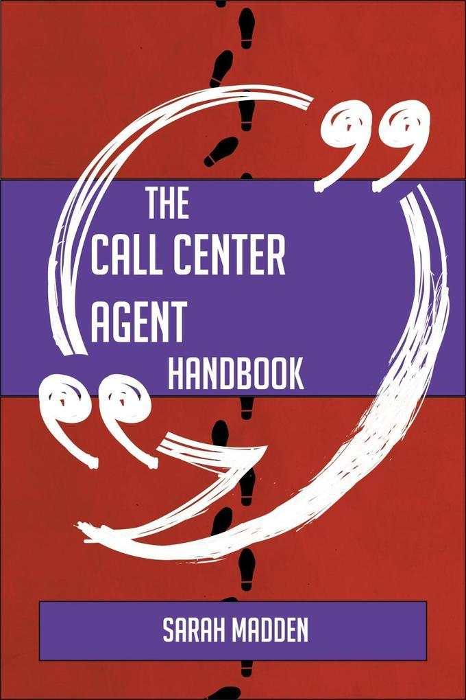The call center agent Handbook - Everything You...