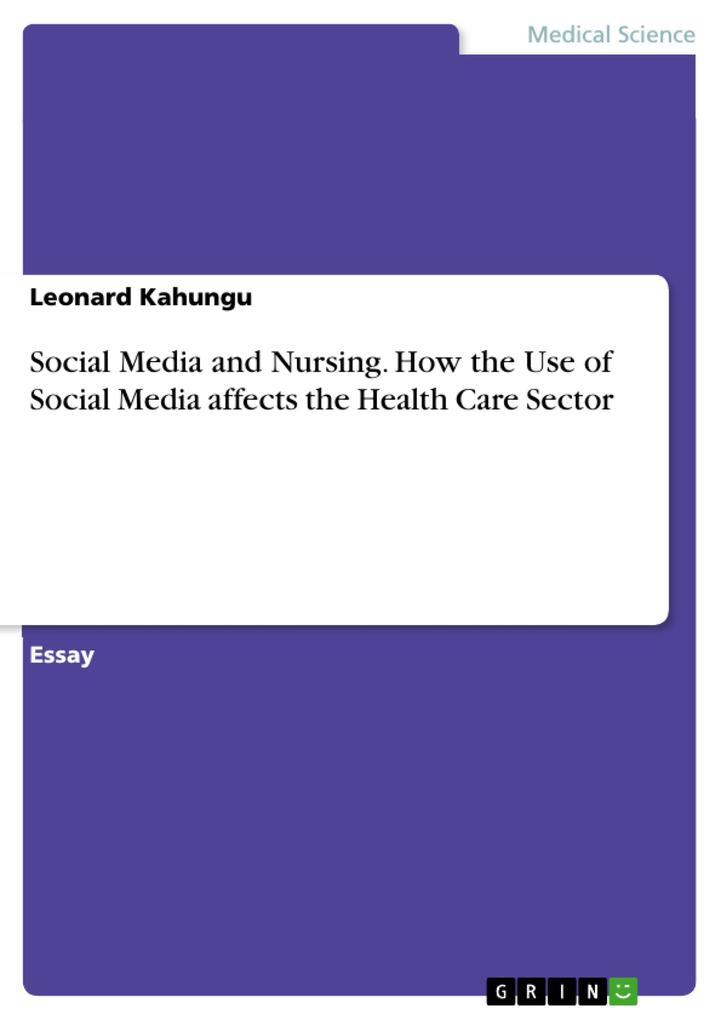 Social Media and Nursing. How the Use of Social...