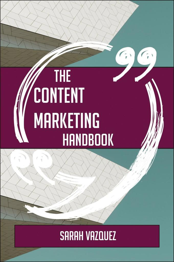 The Content Marketing Handbook - Everything You...