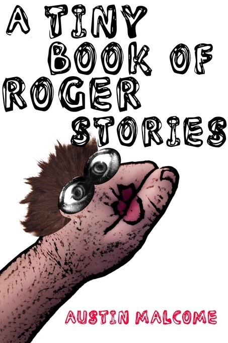 A Tiny Book of Roger Stories als eBook Download...