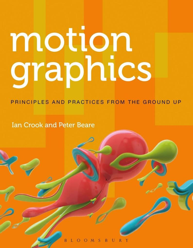 Motion Graphics als eBook Download von Ian Croo...