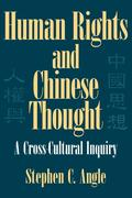 Human Rights and Chinese Thought: A Cross-Cultural Inquiry