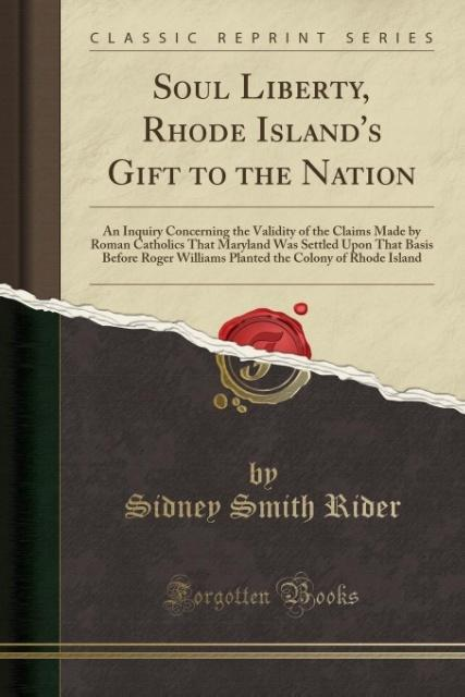 Soul Liberty, Rhode Island´s Gift to the Nation...