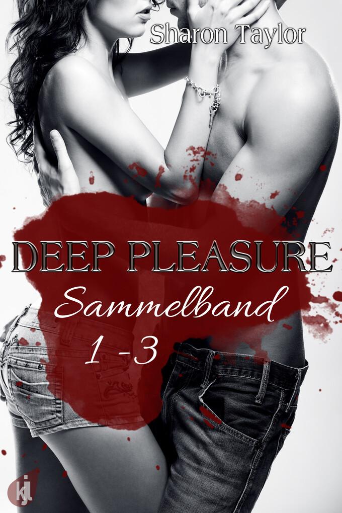 Deep Pleasure - Sammelband 1-3 als eBook