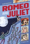 Romeo and Juliet: A Graphic Novel